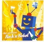 Rock N Robot