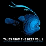 Tales From The Deep: Vol 1 (Selected Deep & Techhouse Tunes From The Underground)
