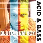 Acid & Bass