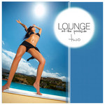 Lounge At The Pool Side Vol 02