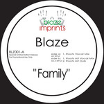 Family (The Blaze mixes)