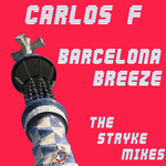 Barcelona Breeze: The Stryke mixes