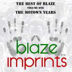 The Best Of Blaze Vol 1: The Motown Years