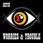 Worries & Trouble