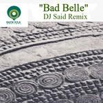 Bad Belle (remix)
