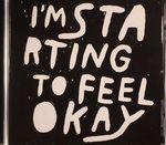 I'm Starting To Feel Okay: Vol 3 (unmixed tracks)