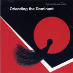 Orlanding The Dominant