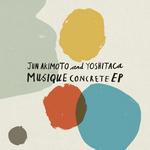 Musique Concrete EP