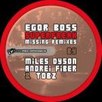 Superfreak Missing Remixes