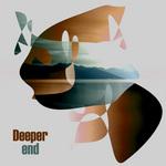 Deeper End