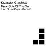 CHOCHLOW, Krzysztof - Dark Side Of The Sun (Front Cover)