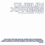 Dublin Xpress: Vol Two
