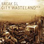 City Wasteland Part 2