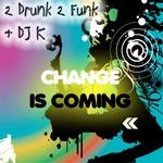Change Is Coming (remixes)