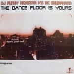 The Dance Floor Is Yours