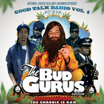 Good Talk Volume 8: The Bud Gurus (unmixed tracks)