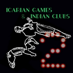 Icarian Games & Indian Clubs: Volume Two