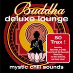 Buddha Deluxe Lounge Mystic Chill Sounds