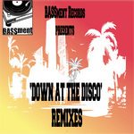 Down At The Disco (remixes)