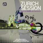 Zurich Session (compiled by DJ Miguel)