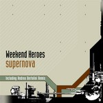 WEEKEND HEROES - Supernova (Front Cover)