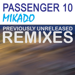 Mikado (unreleased remixes)