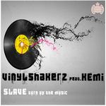 Slave (Turn Up The Music)