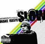 Make Haste Slow EP