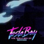The Tesla Boy EP (remixed)