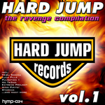 Hard Jump: The Revenge Compilation Vol 1