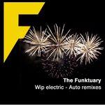 Wip Electric (Auto remixes)