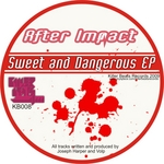 Sweet & Dangerous EP