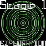 Stage 1: Exploration