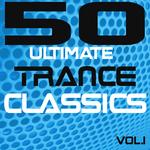 50 Ultimate Trance Classics: Vol 1 (unmixed tracks)