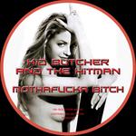 Mothafucka Bitch