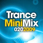 Trance Mini Mix 02o 2009 (includes continuous mix)