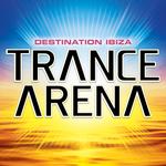 Trance Arena: Vol 1 (unmixed tracks)