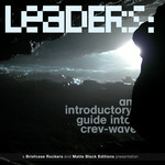 Leaders: An Introductory Guide Into Crev Wave (unmixed tracks)