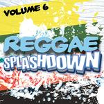 Reggae Splashdown: Vol 6 (unmixed tracks)