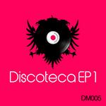 Discoteca EP 1