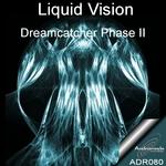 Dreamcatcher: Phase II