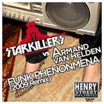 Funk Phenomena 2010 (Starkillers 2010 remix)