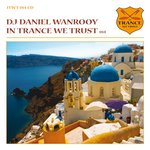 In Trance We Trust: Vol 14 (unmixed tracks)