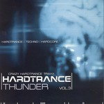 Hardtrance Thunder: Vol 3 (unmixed tracks)