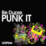 RE DUPRE/ANGELO FRACALANZA - Punk It (Front Cover)