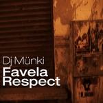 Favela Respect