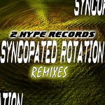 Syncopated Rotation (remixes)