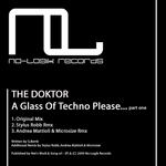 A Glass Of Techno Please: Part One