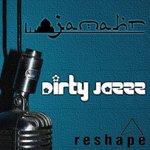 Dirty Jazzz