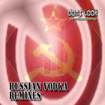 Russian Vodka (remixes)